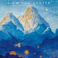 I-Am-The-Center_-Private-Issue-New-Age-In-America